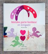 NEUF - Livre Mobiles porte-bonheur en kirigami