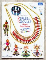 NEUF - Livre Perles de rocaille : bijoux et petits sujets sur épingles