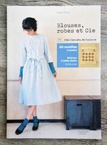 NEUF - Livre Blouses, robes et Cie - 20 modèles