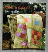 NEUF - Livre Idées à coudre - Les quilts