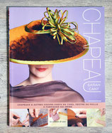 NEUF - Livre Chapeaux à fabriquer soi-même