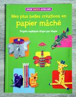 Livre Mes plus belles créations en papier mâché