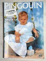 Magazine tricot Pingouin 113 - Layette