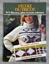 Livre l'école du tricot n°3 - Blousons, gilets, bonnets, ...