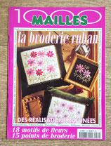 Magazine 1000 Mailles - La broderie au ruban
