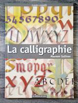 NEUF - Livre la calligraphie