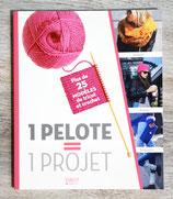 NEUF - Livre 1 pelote = 1 projet, plus de 25 modèles de tricot et crochet