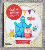 Livre Atelier couture pour enfants - 30 créations faciles