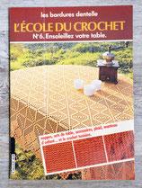 Livre L'école du crochet n°6 - Ensoleillez votre table