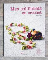 NEUF - Livre Mes colifichets en crochet