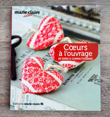 NEUF - Livre Coeurs à l'ouvrage - 60 idées à confectionner