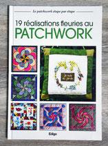 Livre 19 réalisations fleuries au patchwork