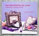 NEUF - Livre Les Abécédaires de Lucie