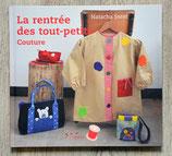 NEUF - Livre La rentrée des tout-petits - Couture