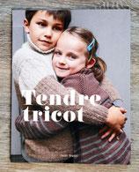 NEUF - Livre Tendre tricot