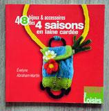 Livre 48 bijoux et accessoires des 4 saisons en laine cardée