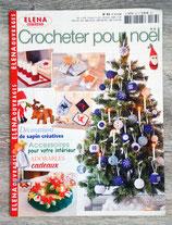 Magazine Elena Ouvrages n°83 - Crocheter pour Noël