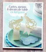 NEUF - Livre Cartes, menus et décors de table en kirigami