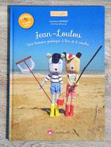 Livre Jean-Loulou, une histoire poétique à lire et à coudre