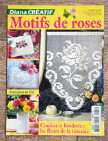 Magazine Diana Créatif 130 - Motifs de roses