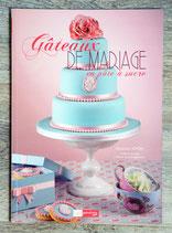 NEUF - Livre Gâteaux de mariage en pâte à sucre