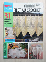 Mini magazine Burda spécial E449 - Filet au crochet