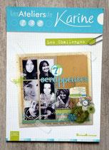 Livre scrapbooking Les Ateliers de Karine