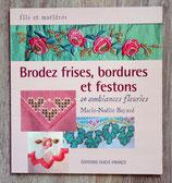 Livre Brodez frises, bordures et festons - 20 ambiances fleuries