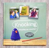 NEUF - Livre Knooking, tricotez au crochet