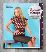 Livre Tricoter Vintage - 30 modèles femme et homme