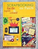 Livre Scrapbooking en patch - Facile, rapide et créatif