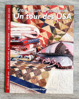 NEUF - Livre Entre nature & patchwork - Un tour des USA