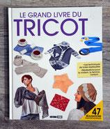 NEUF - Livre Le grand livre du tricot