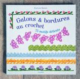 NEUF - Livre Galons et bordures au crochet