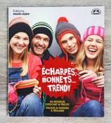 NEUF - Livre Echarpes, bonnets ... Trendy - 25 modèles