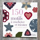 Livre 150 motifs à crocheter et tricoter