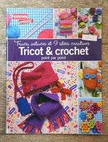 Livre Trucs, astuces et 9 idées créatives tricot et crochet point par point