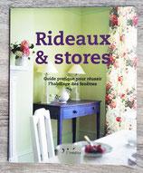 NEUF - Livre Rideaux et stores - Guide pratique pour réussir l'habillage des fenêtres.