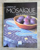 Livre Créations en mosaïque pour le jardin et la maison