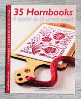 NEUF - Livre 35 Hornbooks à broder au fil de vos envies