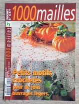Magazine 1000 Mailles n°239 - Petits motifs crochetés