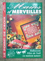 Magazine Mains et Merveilles 15 - Halloween, Fêtes de Noël, la maison nature