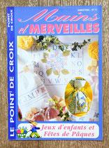 Magazine Mains et Merveilles 11 - Jeux d'enfants et fêtes de Pâques