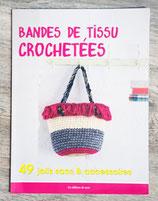 Livre Bandes de tissu crochetés - 49 jolis sacs et accessoires
