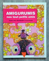 Livre Amigurumis, nos tout petits amis (Crochet)