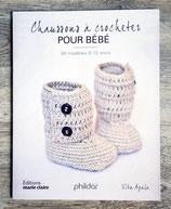 NEUF - Livre Chaussons à crocheter pour bébé