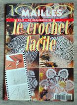 Magazine 1000 mailles - Le crochet facile