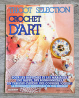 Magazine Tricot Sélection Crochet d'art n°82
