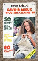 Livre Mon Tricot - Savoir mieux tricoter et crocheter