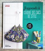 NEUF - Livre J'apprends à coudre des sacs de style